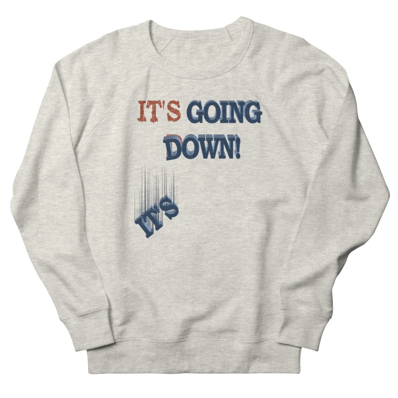 """It""""s Going Down!   by Make2wo Artist Shop"""