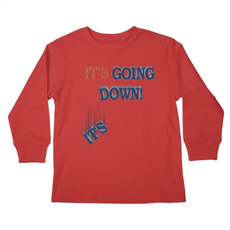 "It""s Going Down! Kids Longsleeve T-Shirt by Make2wo Artist Shop"