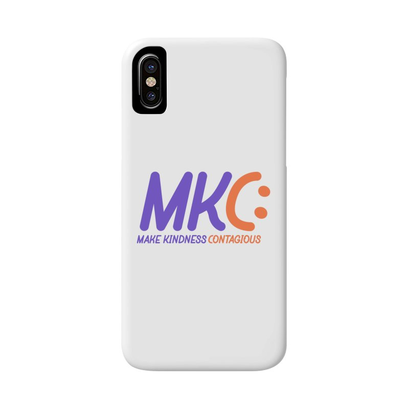 MKC Logo Apparel and Accessories Accessories Phone Case by MakeKindnessContagious's Artist Shop