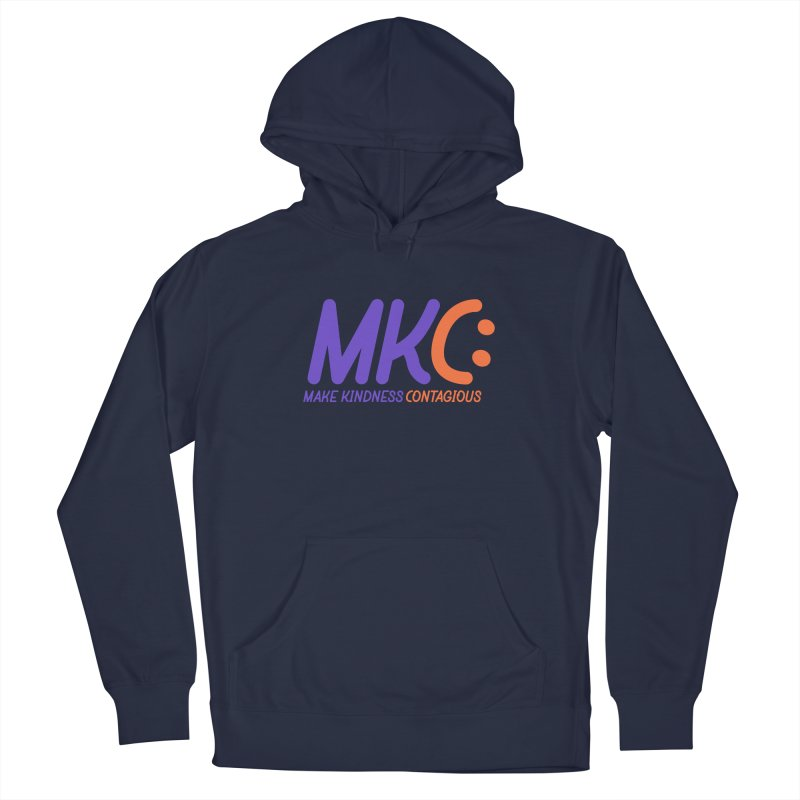 MKC Logo Apparel and Accessories Women's French Terry Pullover Hoody by MakeKindnessContagious's Artist Shop