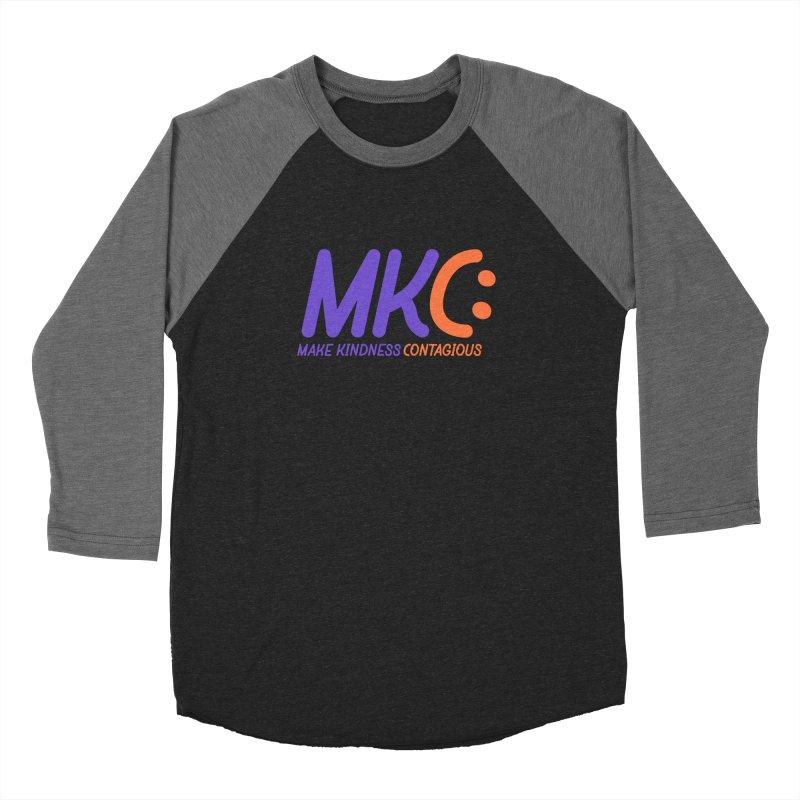 MKC Logo Apparel and Accessories Women's Baseball Triblend Longsleeve T-Shirt by MakeKindnessContagious's Artist Shop