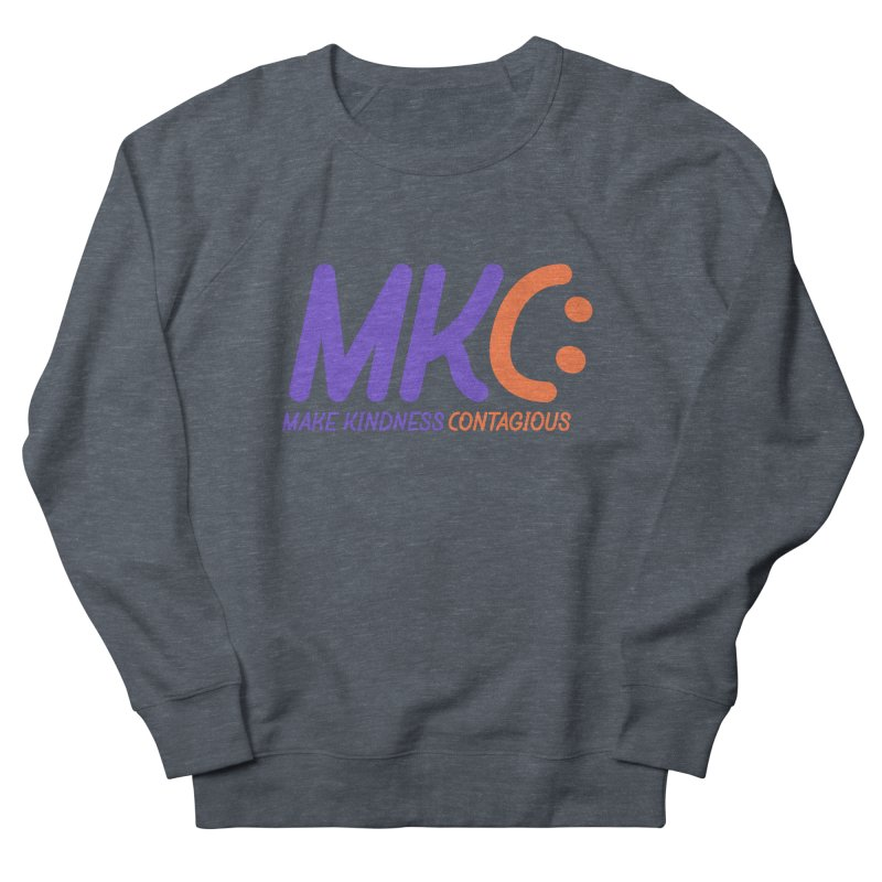 MKC Logo Apparel and Accessories Men's French Terry Sweatshirt by MakeKindnessContagious's Artist Shop