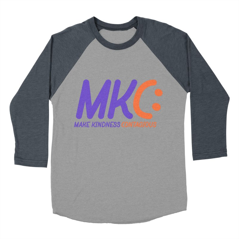 MKC Logo Apparel and Accessories Women's Baseball Triblend Longsleeve T-Shirt by MakeKindnessContagious's Artist Shop