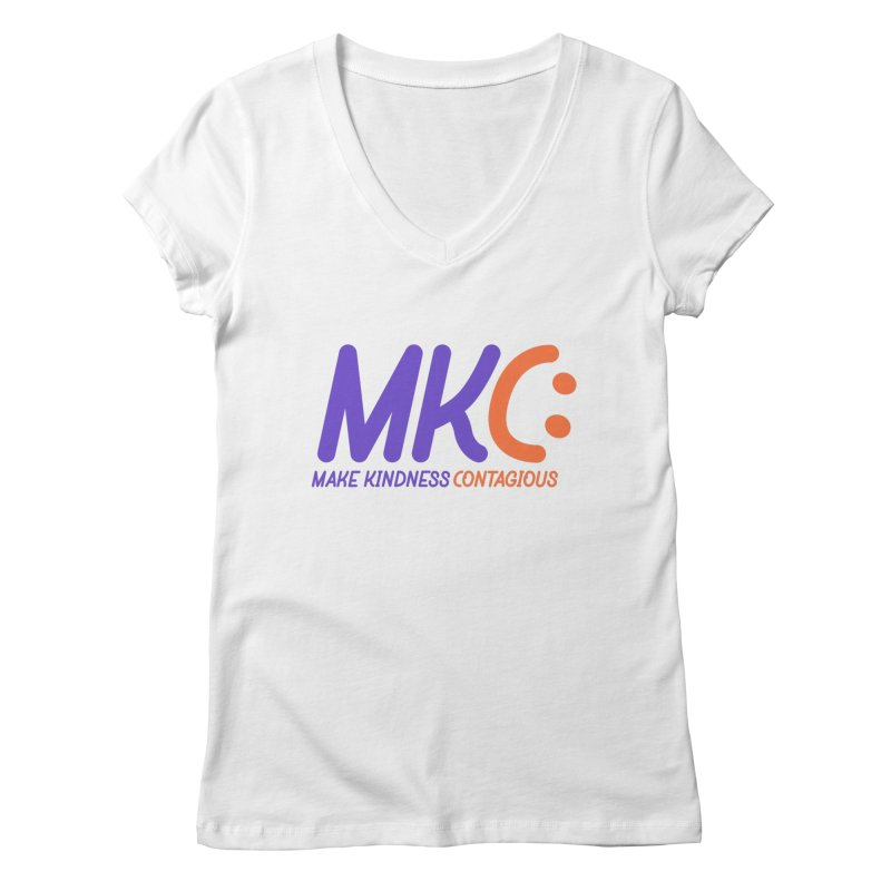 MKC Logo Apparel and Accessories Women's V-Neck by MakeKindnessContagious's Artist Shop
