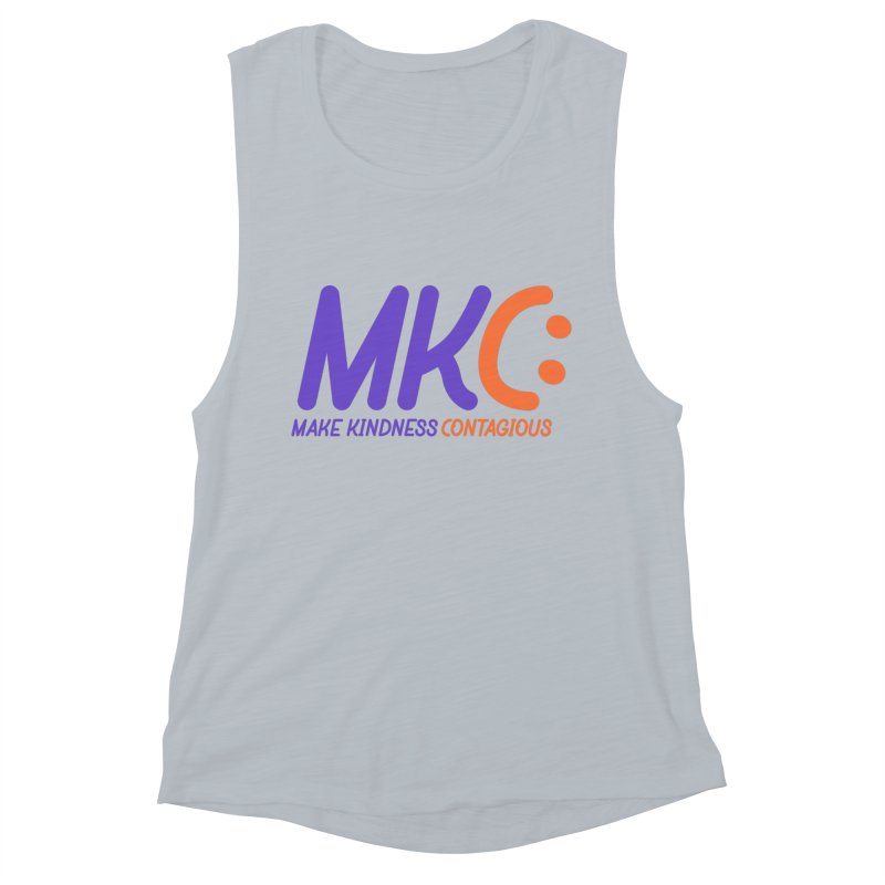 MKC Logo Apparel and Accessories Women's Muscle Tank by MakeKindnessContagious's Artist Shop