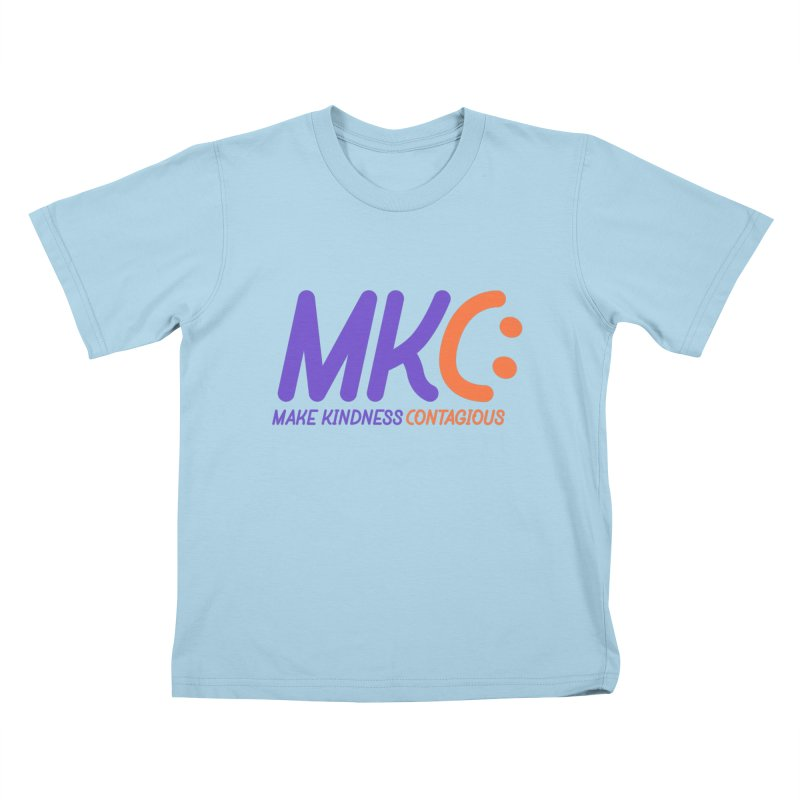 MKC Logo Apparel and Accessories Kids T-Shirt by MakeKindnessContagious's Artist Shop