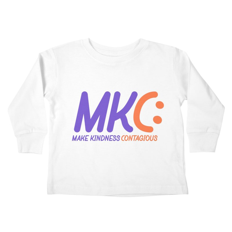 MKC Logo Apparel and Accessories Kids Toddler Longsleeve T-Shirt by MakeKindnessContagious's Artist Shop
