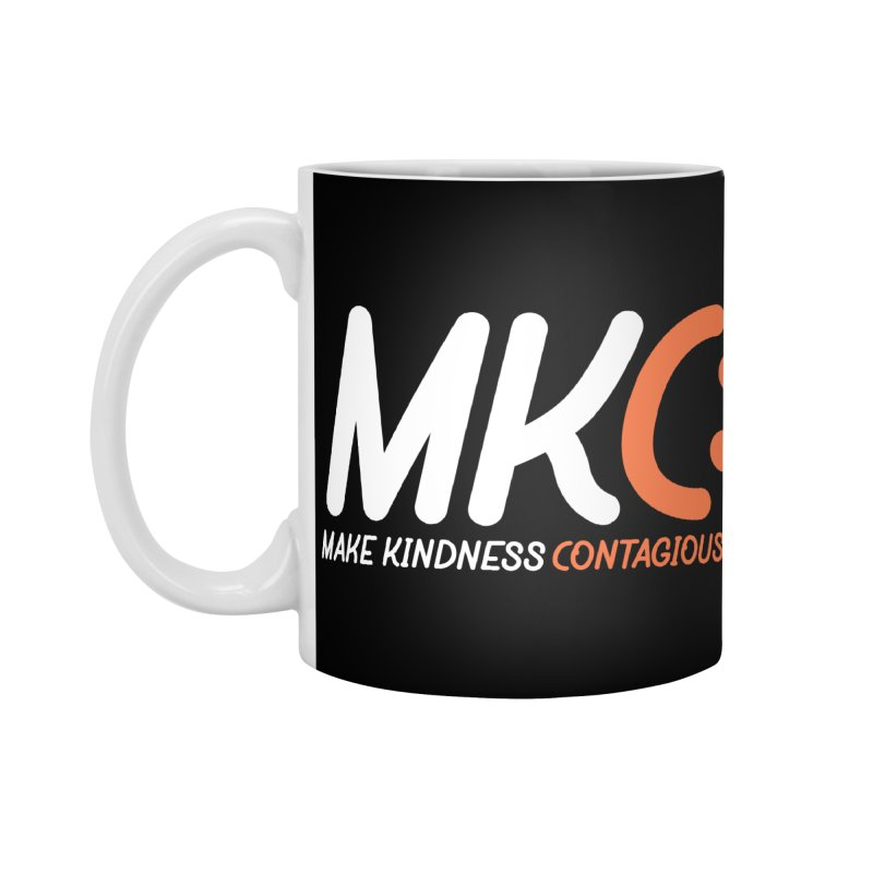 MKC Black Label Accessories Standard Mug by MakeKindnessContagious's Artist Shop
