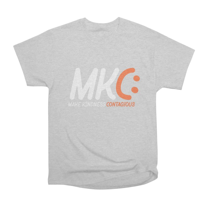 MKC Women's T-Shirt by MakeKindnessContagious's Artist Shop