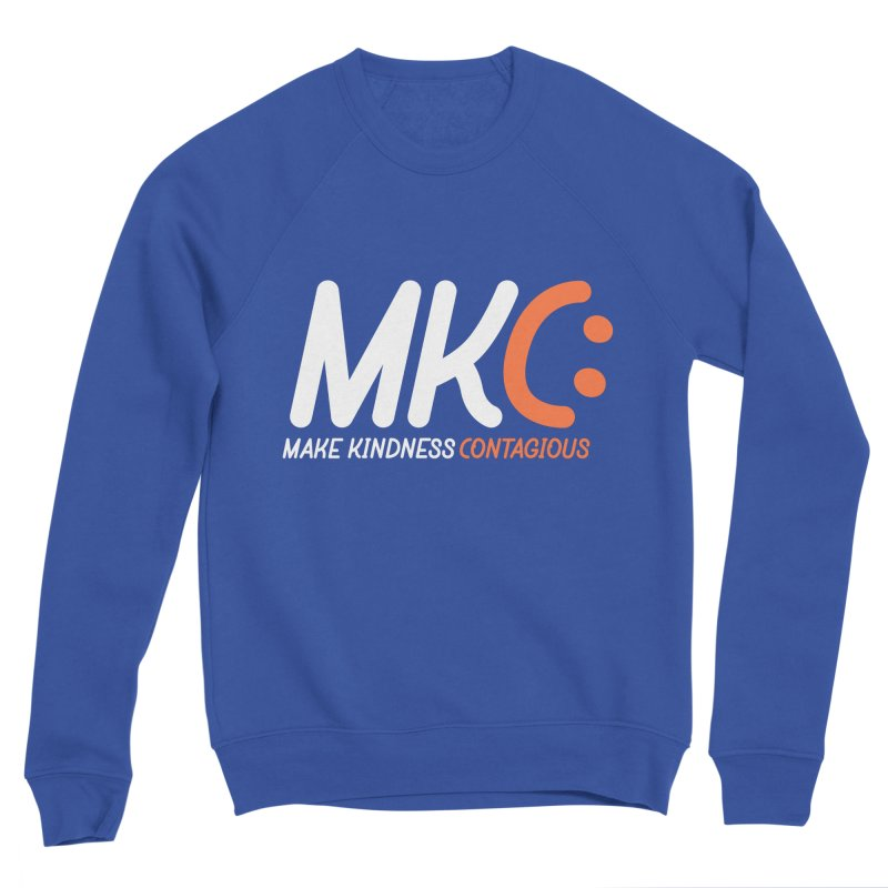MKC Men's Sweatshirt by MakeKindnessContagious's Artist Shop