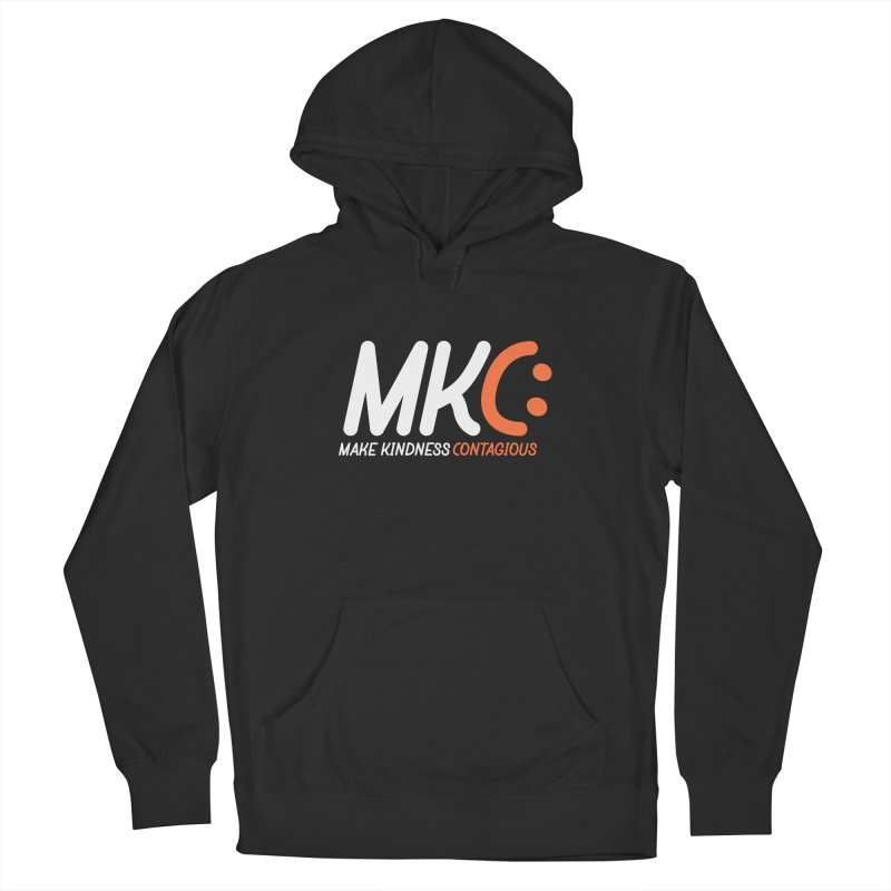 MKC Men's Pullover Hoody by MakeKindnessContagious's Artist Shop