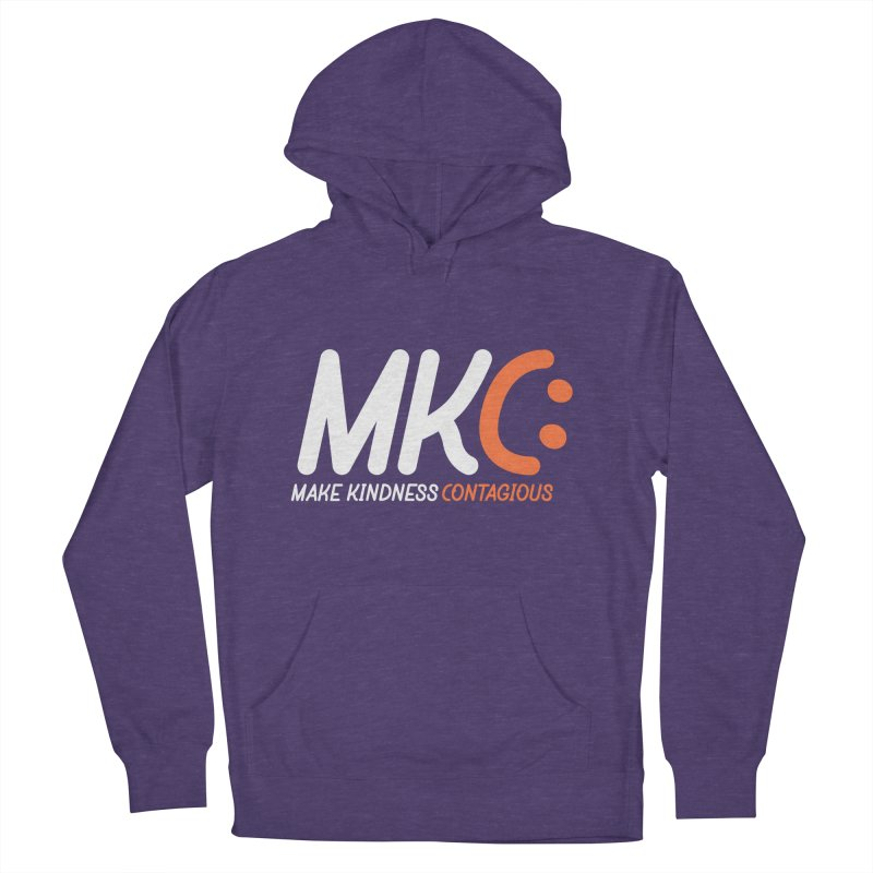 MKC Women's French Terry Pullover Hoody by MakeKindnessContagious's Artist Shop