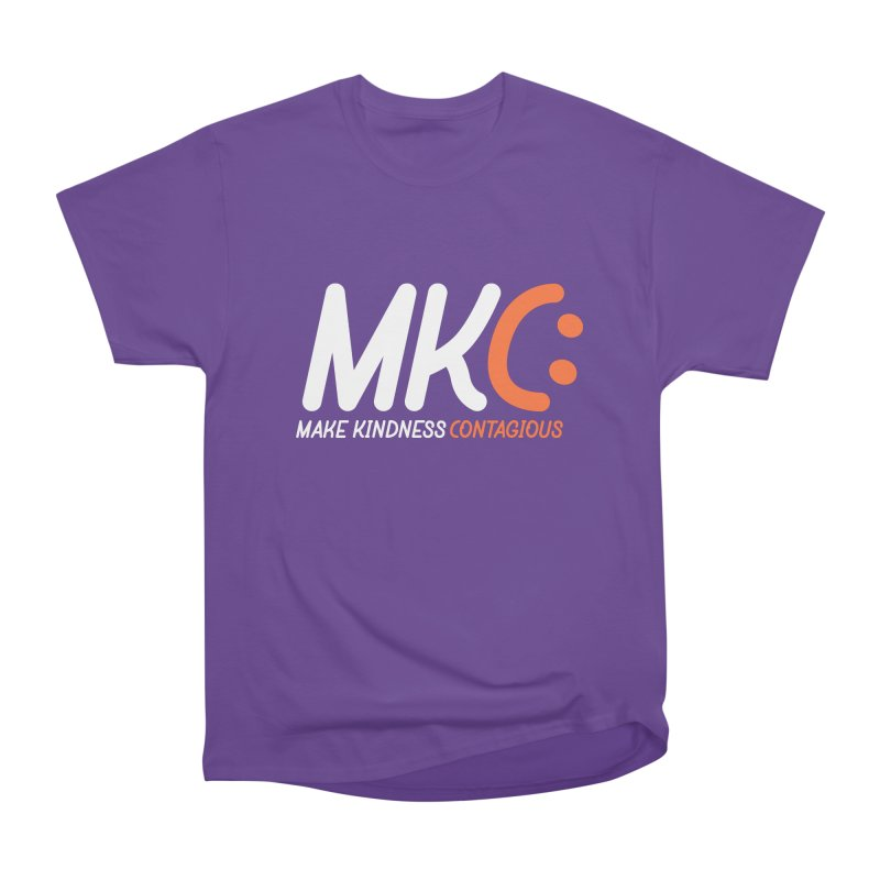 MKC Women's Heavyweight Unisex T-Shirt by MakeKindnessContagious's Artist Shop