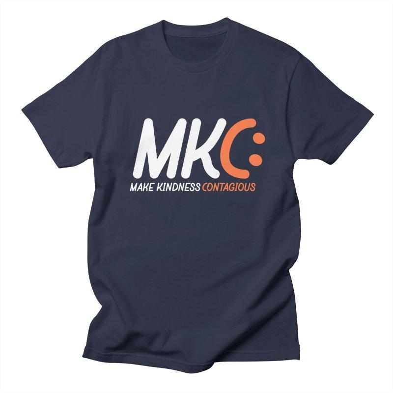 MKC Women's Regular Unisex T-Shirt by MakeKindnessContagious's Artist Shop