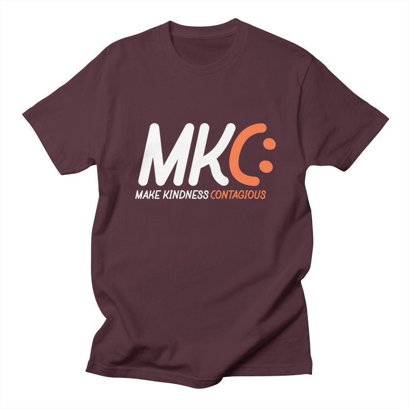 MKC Women's Regular Unisex T-Shirt by MakeKindnessContagious's Artist Shop