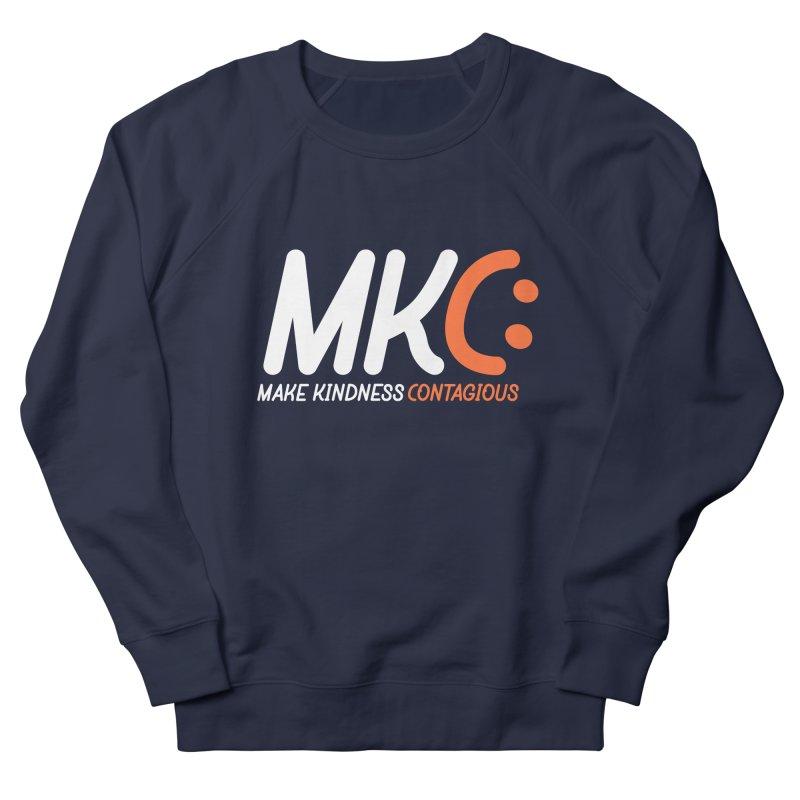 MKC Men's French Terry Sweatshirt by MakeKindnessContagious's Artist Shop