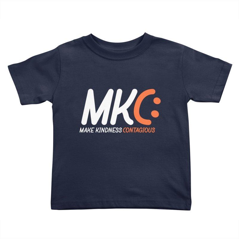 MKC Kids Toddler T-Shirt by MakeKindnessContagious's Artist Shop