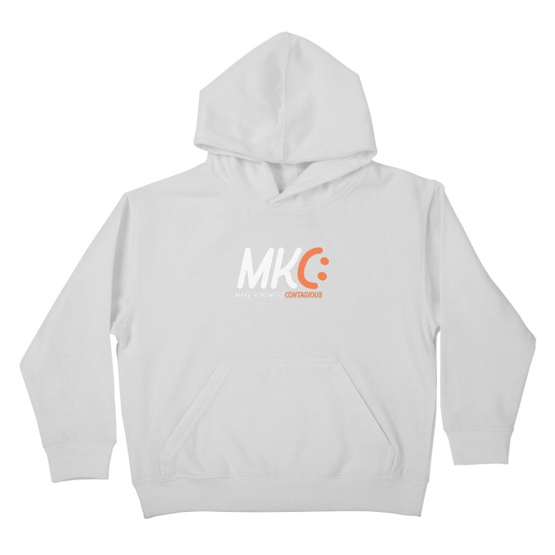 MKC Kids Pullover Hoody by MakeKindnessContagious's Artist Shop