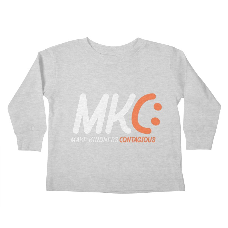 MKC Kids Toddler Longsleeve T-Shirt by MakeKindnessContagious's Artist Shop