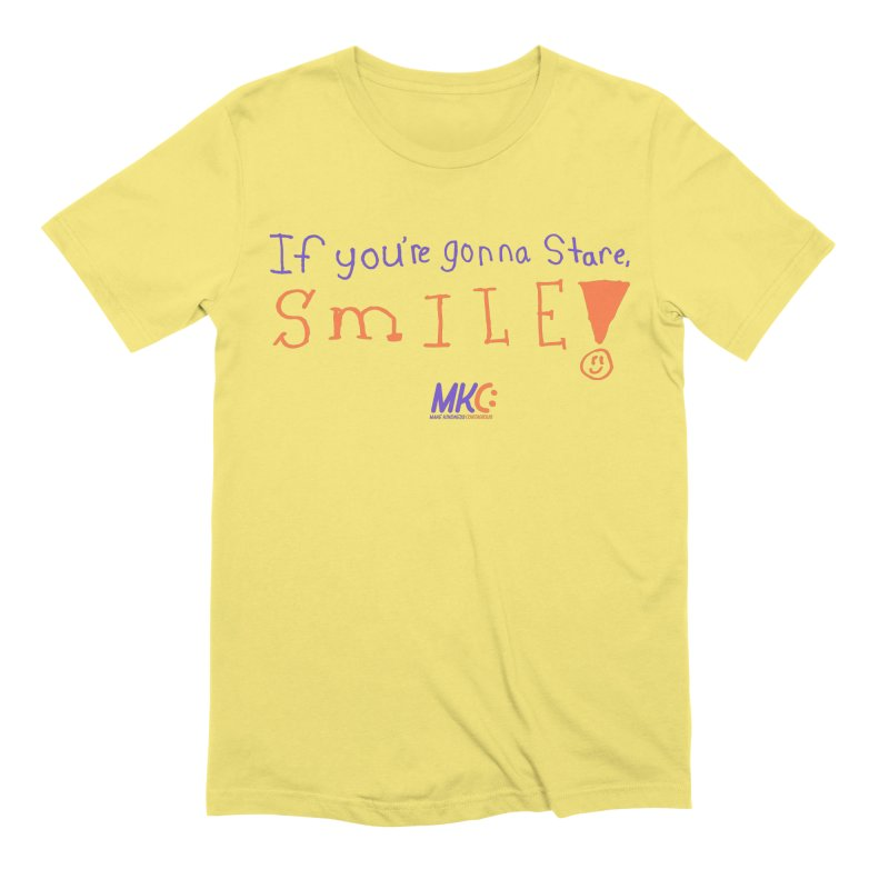 If You're Gonna Stare, Smile Men's Extra Soft T-Shirt by MakeKindnessContagious's Artist Shop