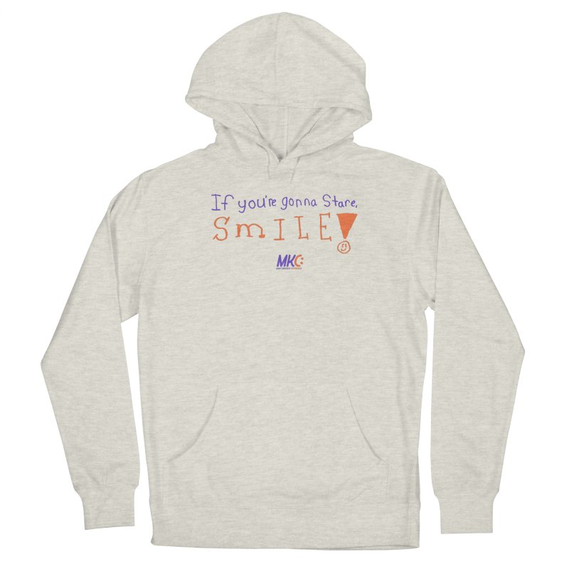 If You're Gonna Stare, Smile Women's Pullover Hoody by MakeKindnessContagious's Artist Shop