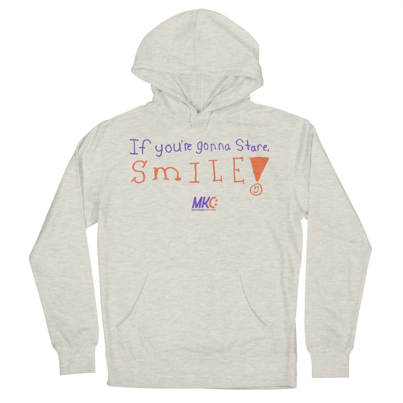 If You're Gonna Stare, Smile Men's French Terry Pullover Hoody by MakeKindnessContagious's Artist Shop