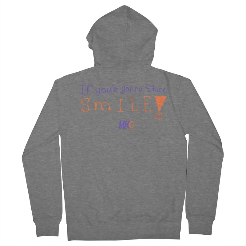 If You're Gonna Stare, Smile Men's Zip-Up Hoody by MakeKindnessContagious's Artist Shop