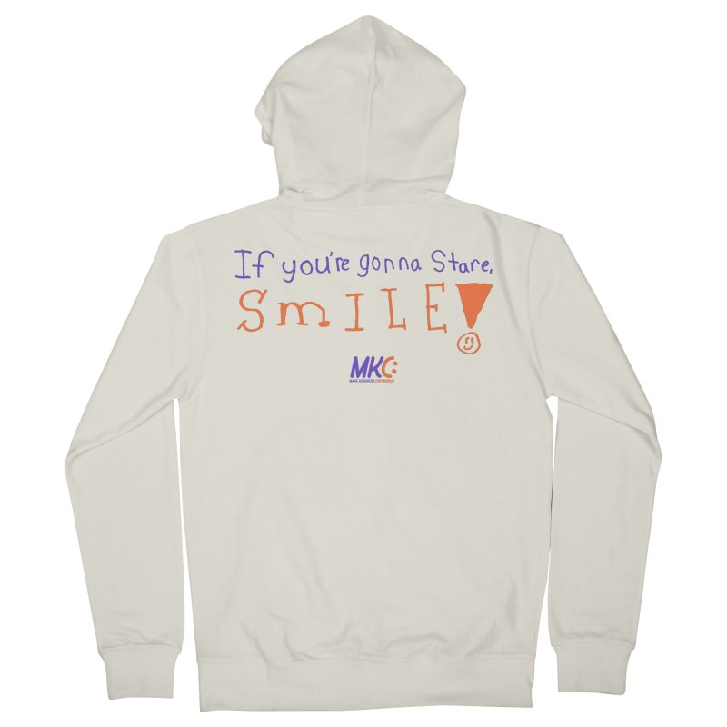 If You're Gonna Stare, Smile Men's French Terry Zip-Up Hoody by MakeKindnessContagious's Artist Shop