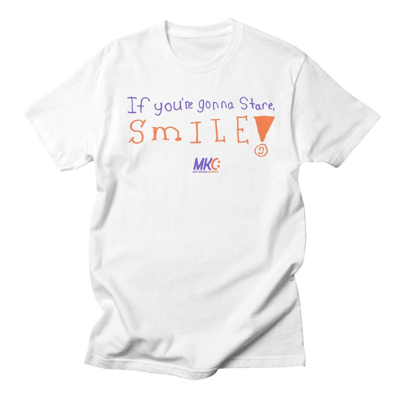 If You're Gonna Stare, Smile Men's Regular T-Shirt by MakeKindnessContagious's Artist Shop