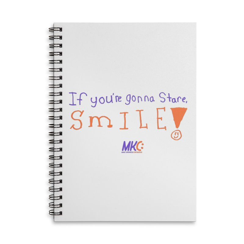If You're Gonna Stare, Smile Accessories Lined Spiral Notebook by MakeKindnessContagious's Artist Shop