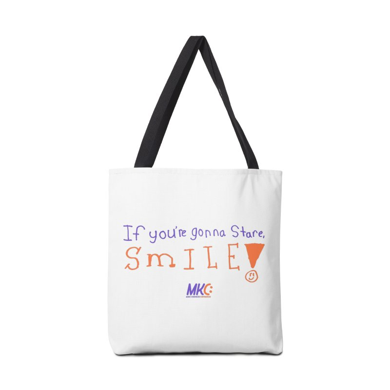 If You're Gonna Stare, Smile Accessories Tote Bag Bag by MakeKindnessContagious's Artist Shop