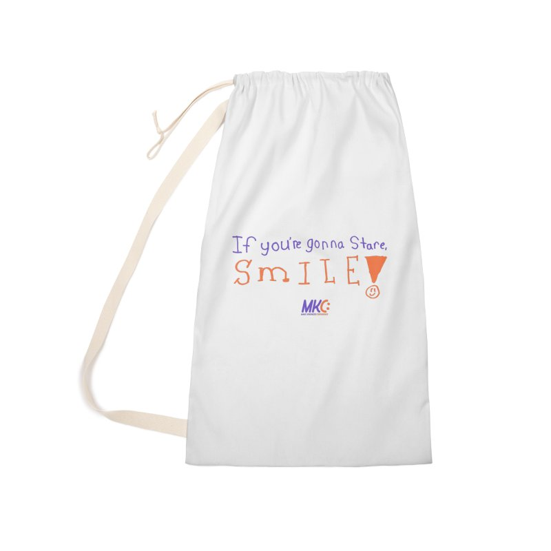 If You're Gonna Stare, Smile Accessories Laundry Bag Bag by MakeKindnessContagious's Artist Shop