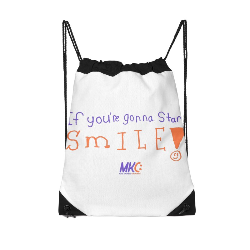 If You're Gonna Stare, Smile Accessories Drawstring Bag Bag by MakeKindnessContagious's Artist Shop