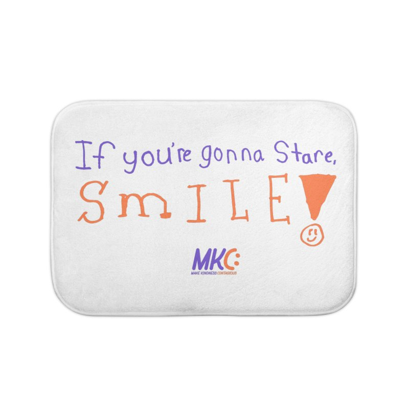 If You're Gonna Stare, Smile Home Bath Mat by MakeKindnessContagious's Artist Shop