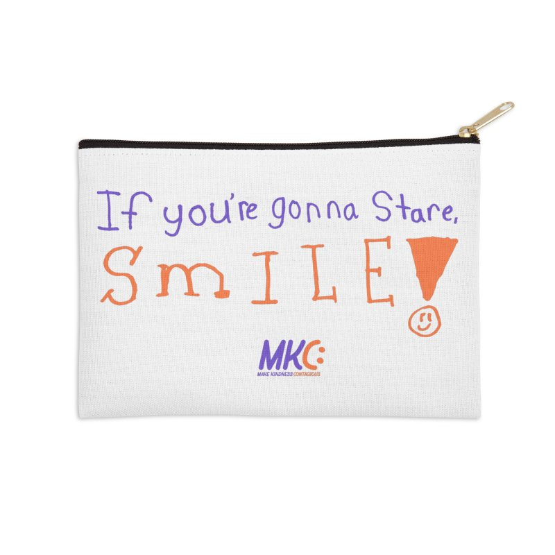 If You're Gonna Stare, Smile Accessories Zip Pouch by MakeKindnessContagious's Artist Shop