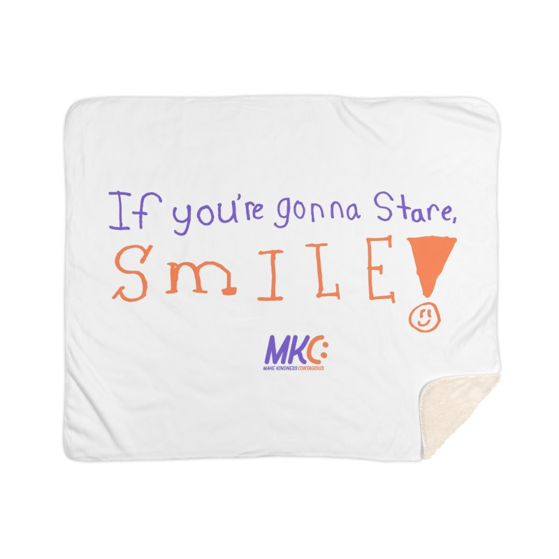 If You're Gonna Stare, Smile Home Sherpa Blanket Blanket by MakeKindnessContagious's Artist Shop