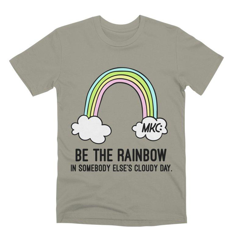 Be the Rainbow Men's Premium T-Shirt by MakeKindnessContagious's Artist Shop