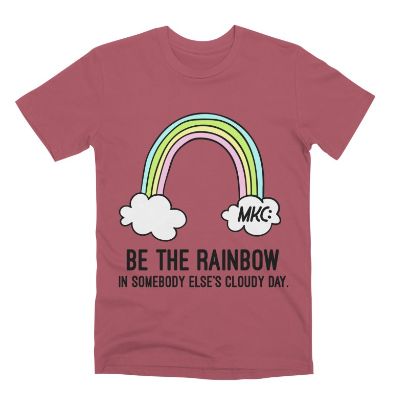 Be the Rainbow Men's Premium T-Shirt by MakeKindnessContagious's Artist Shop