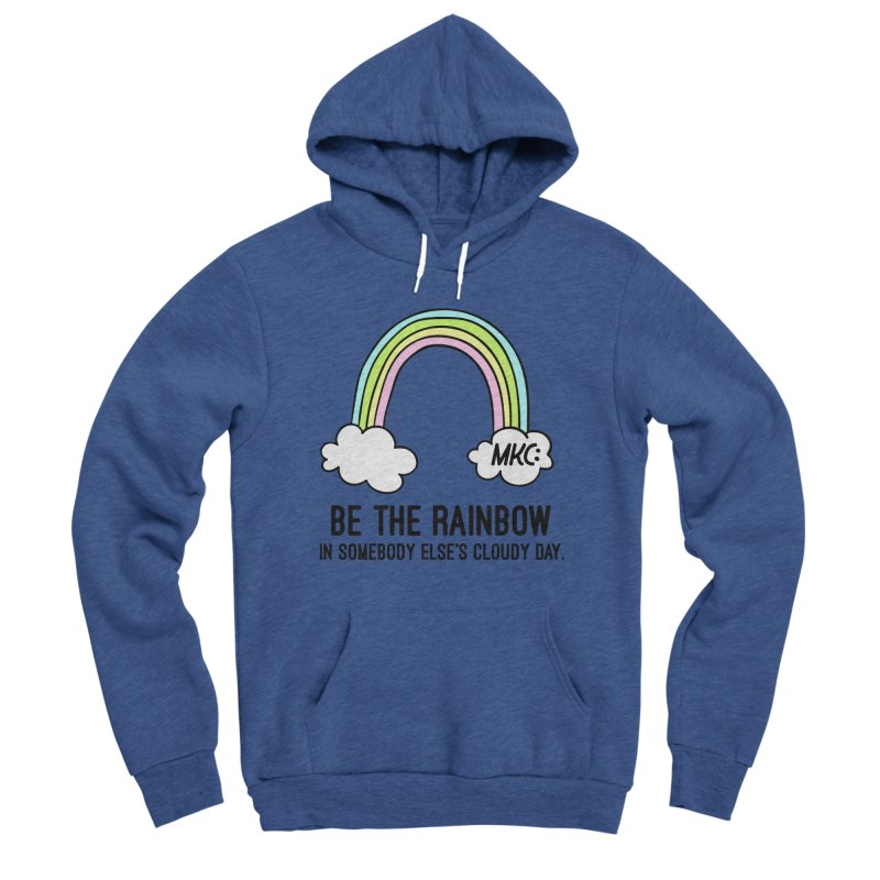 Be the Rainbow Men's Sponge Fleece Pullover Hoody by MakeKindnessContagious's Artist Shop