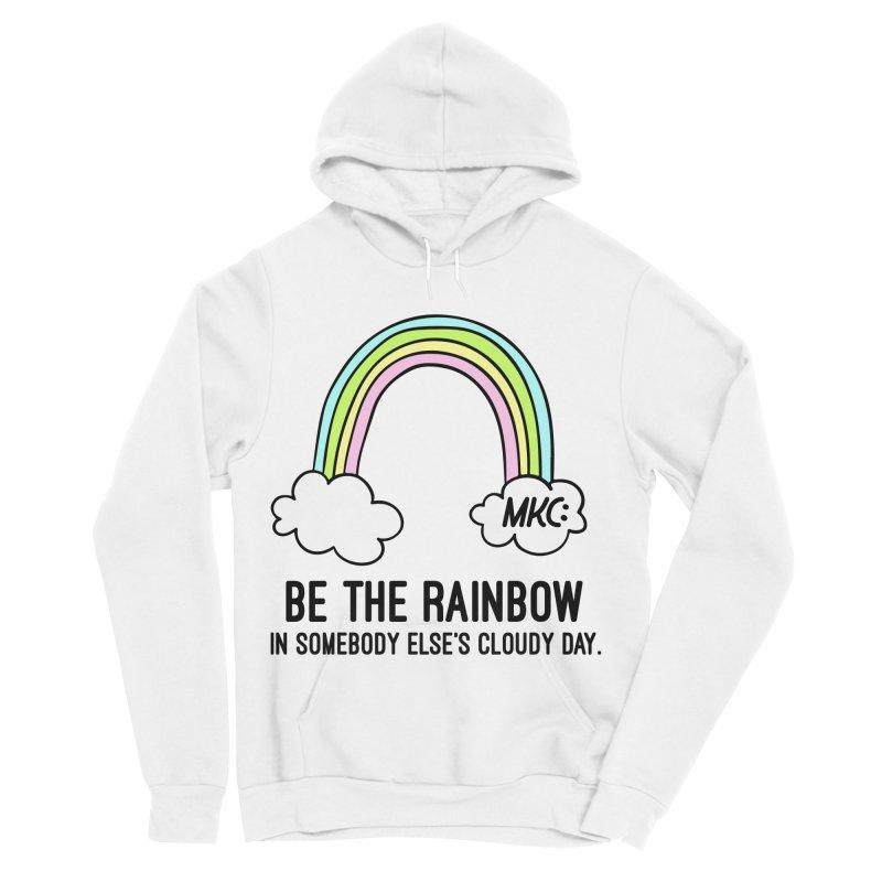 Be the Rainbow Men's Sponge Fleece Pullover Hoody by MakeKindnessContagious's Artist Shop