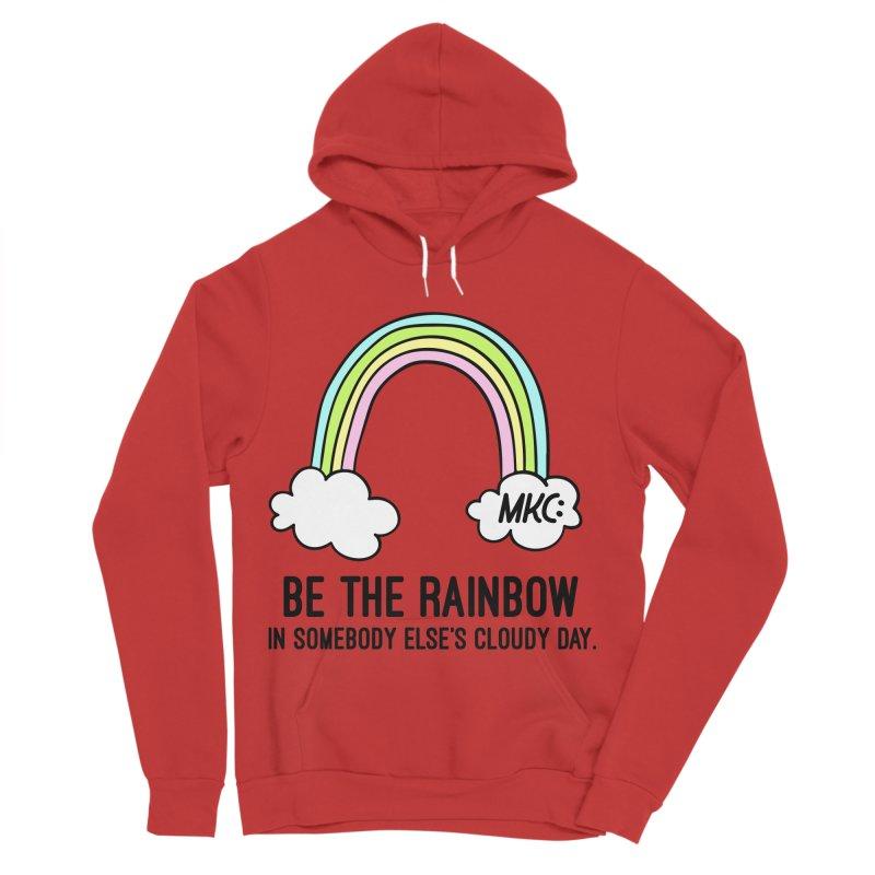 Be the Rainbow Women's Sponge Fleece Pullover Hoody by MakeKindnessContagious's Artist Shop