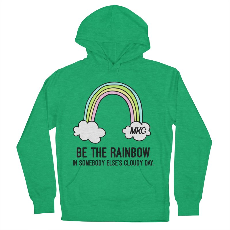 Be the Rainbow Men's French Terry Pullover Hoody by MakeKindnessContagious's Artist Shop
