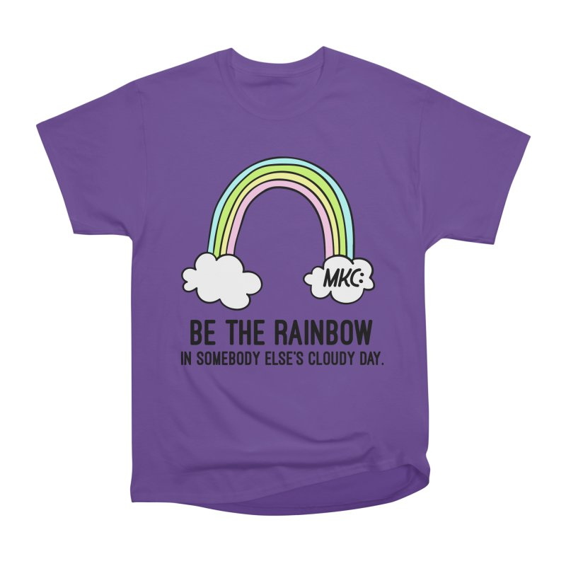 Be the Rainbow Men's Heavyweight T-Shirt by MakeKindnessContagious's Artist Shop