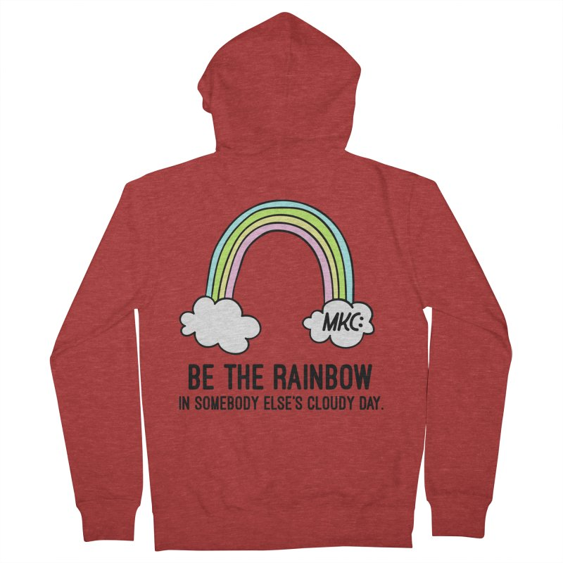 Be the Rainbow Men's French Terry Zip-Up Hoody by MakeKindnessContagious's Artist Shop