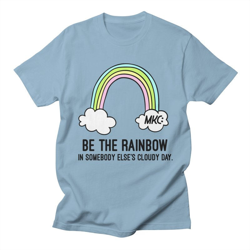 Be the Rainbow Men's Regular T-Shirt by MakeKindnessContagious's Artist Shop