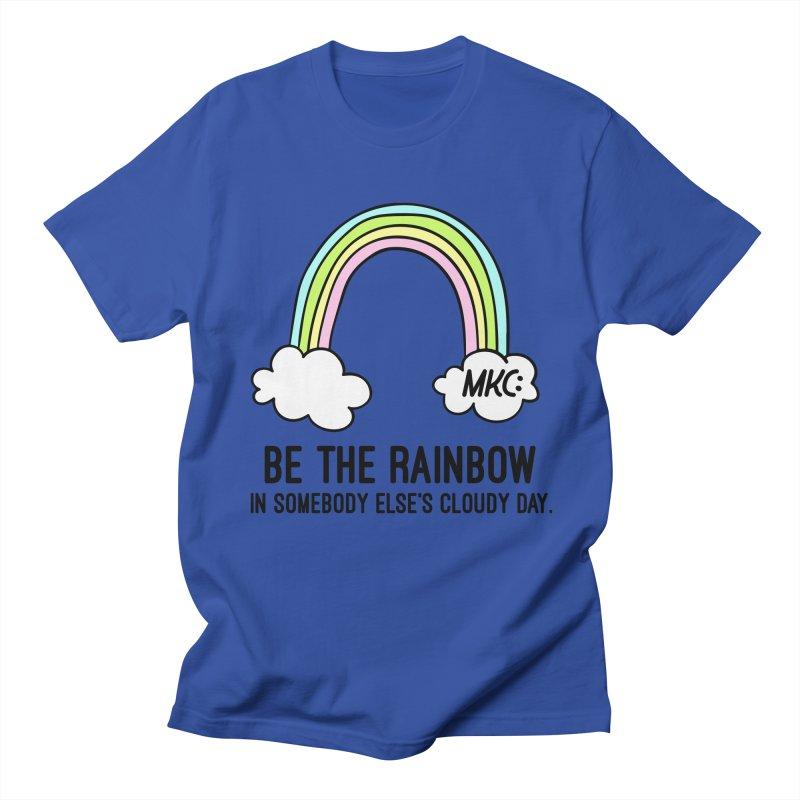 Be the Rainbow Men's Regular T-Shirt by MakeKindnessContagious's Artist Shop