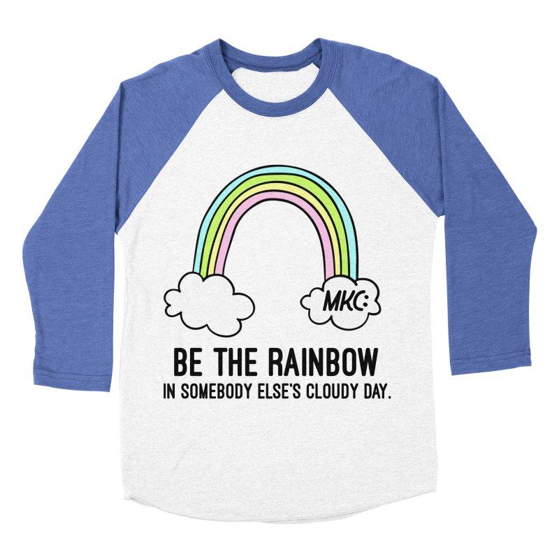 Be the Rainbow Men's Baseball Triblend Longsleeve T-Shirt by MakeKindnessContagious's Artist Shop