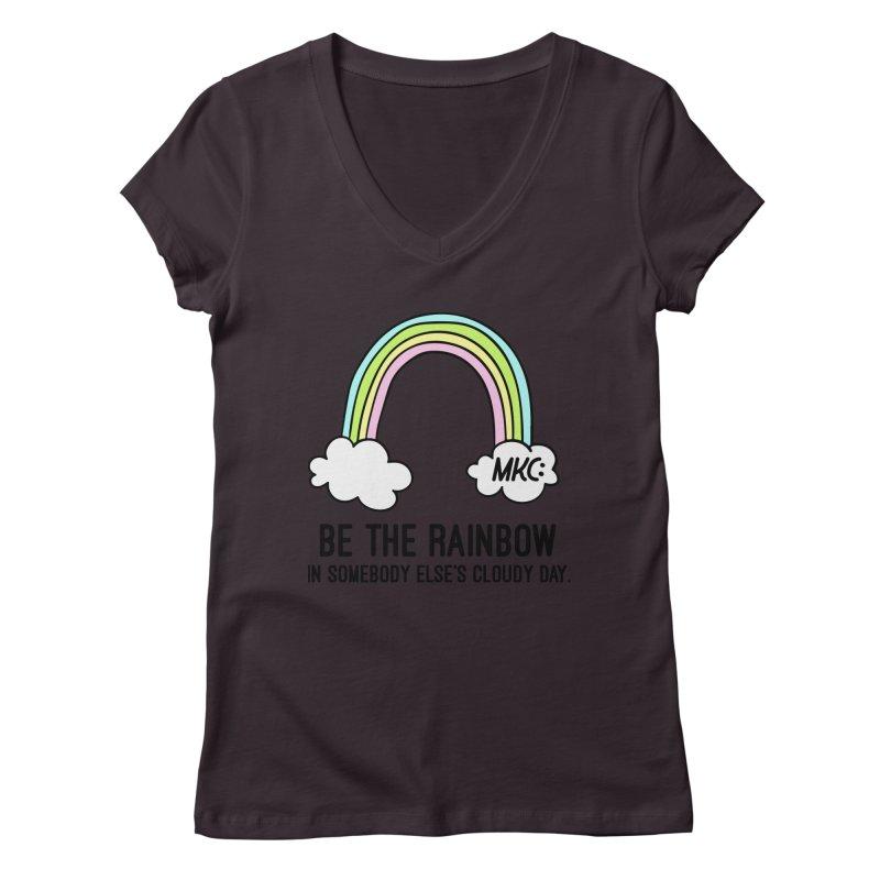 Be the Rainbow Women's V-Neck by MakeKindnessContagious's Artist Shop