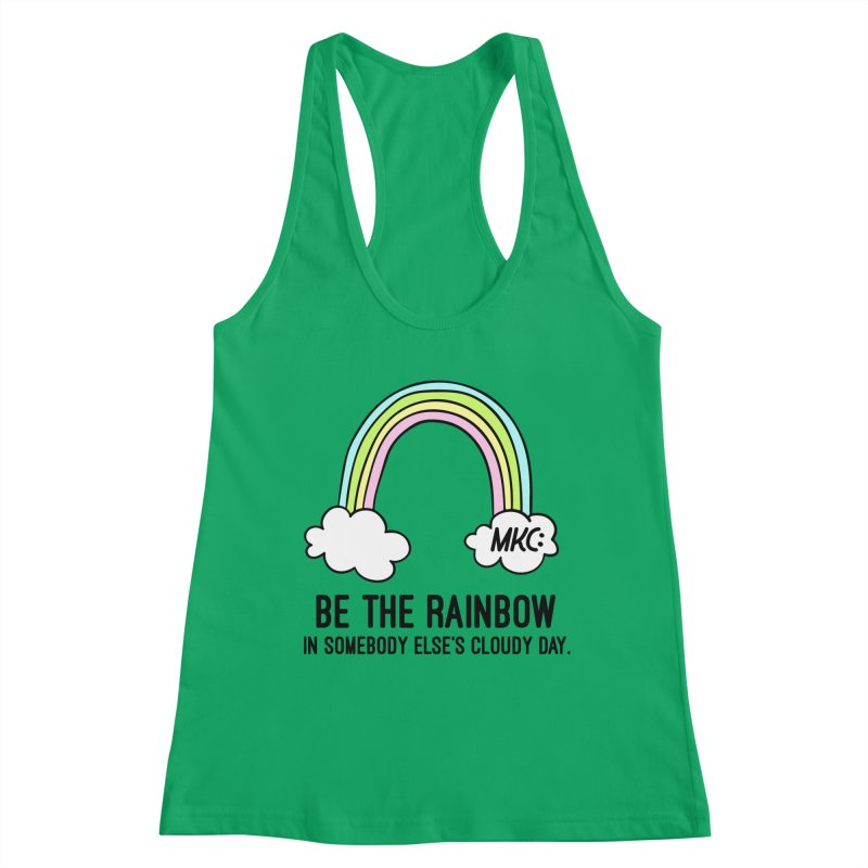 Be the Rainbow Women's Tank by MakeKindnessContagious's Artist Shop