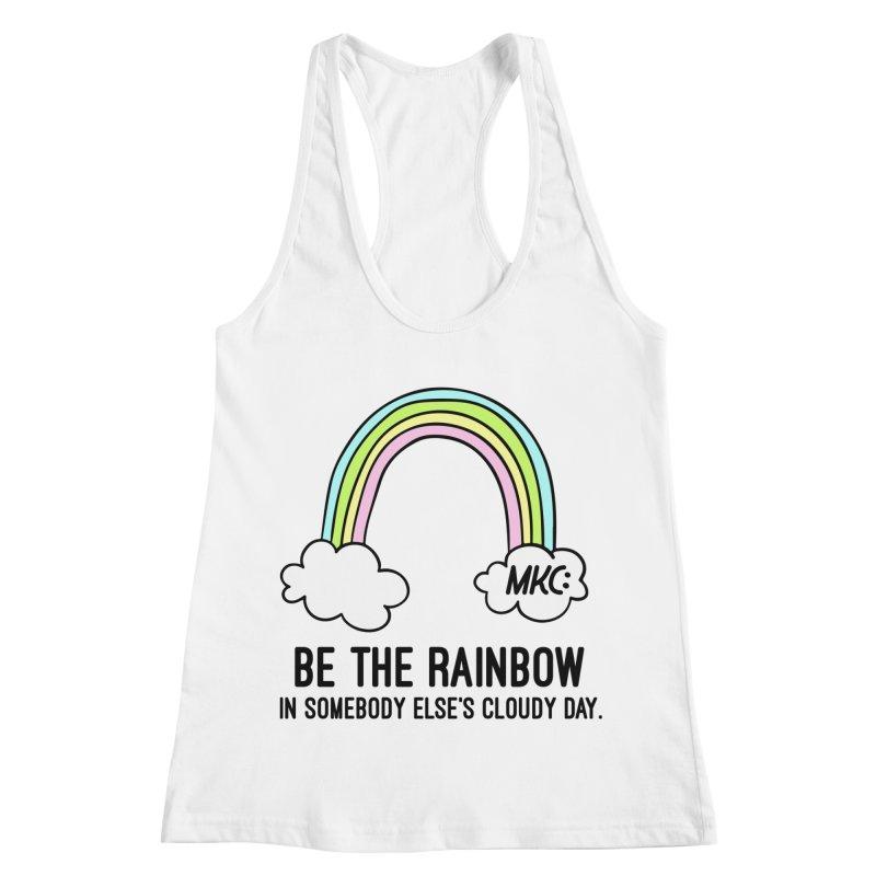 Be the Rainbow Women's Racerback Tank by MakeKindnessContagious's Artist Shop